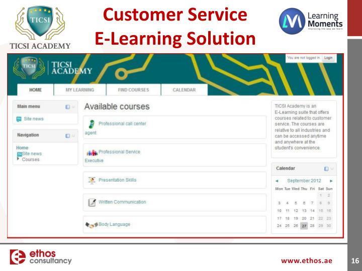 Customer Service         E-Learning Solution