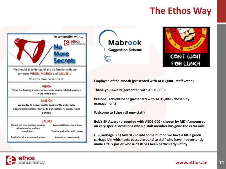 The Ethos Way