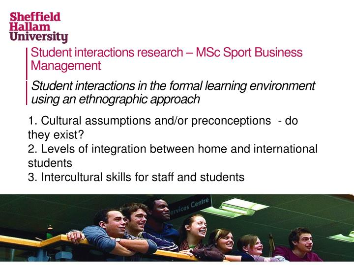 Student interactions research – MSc Sport Business Management