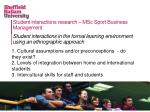 student interactions research msc sport business management