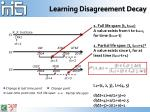 learning disagreement decay