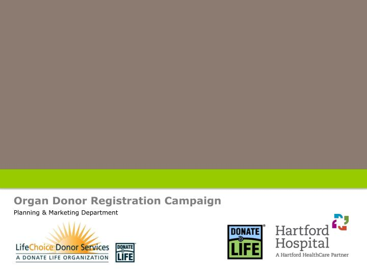 Organ Donor Registration Campaign