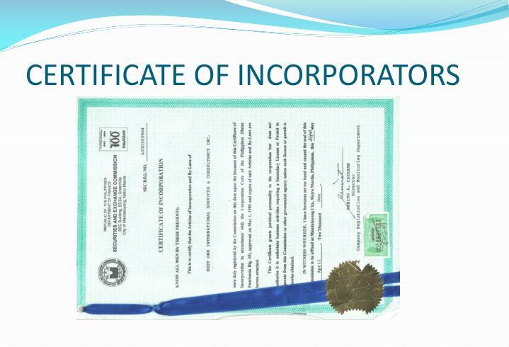 CERTIFICATE OF INCORPORATORS