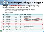 two stage linkage stage i