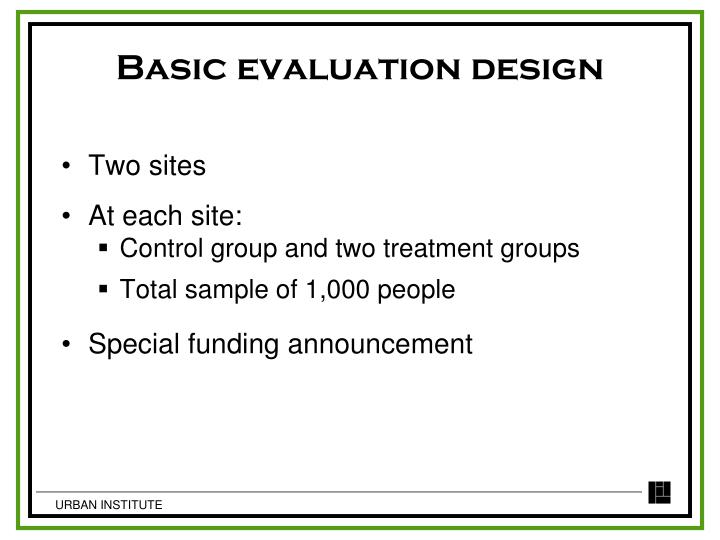 Basic evaluation design
