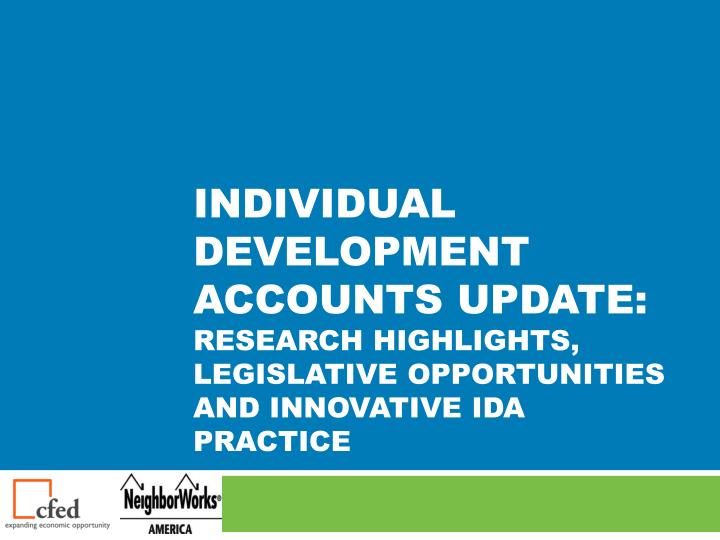 Individual development accounts update: