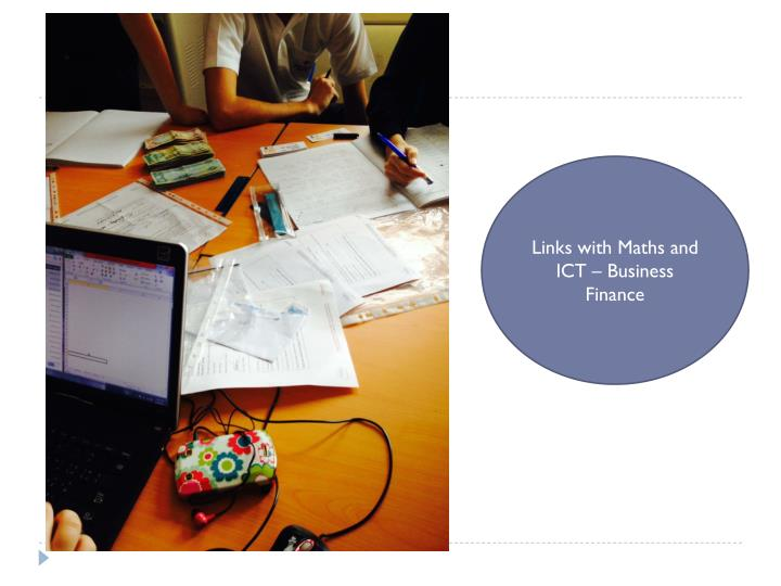 Links with Maths and ICT – Business Finance