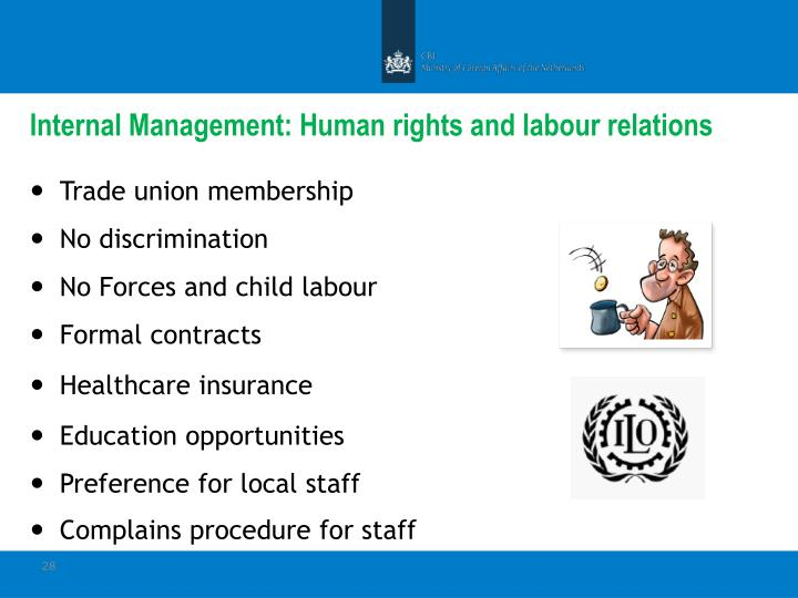 Internal Management: Human rights and labour relations