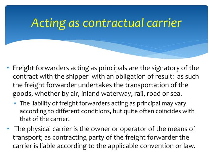 Acting as contractual carrier