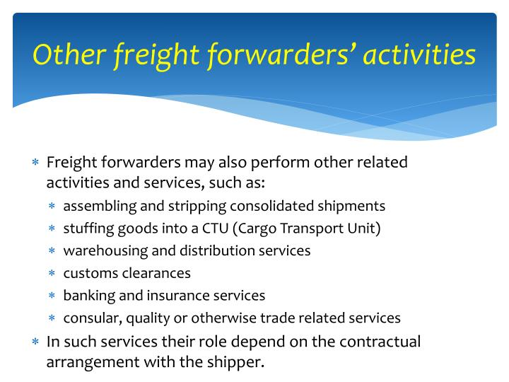 Other freight forwarders' activities