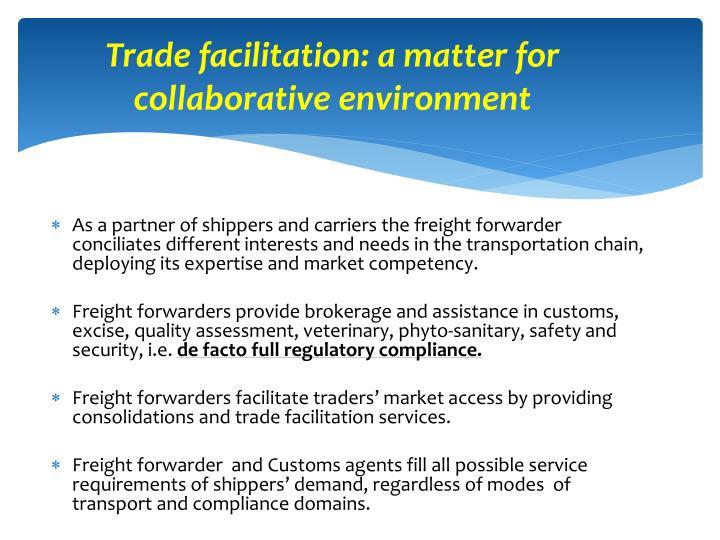 Trade facilitation: a matter for collaborative