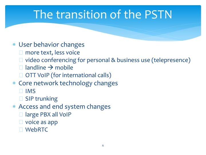 The transition of the PSTN