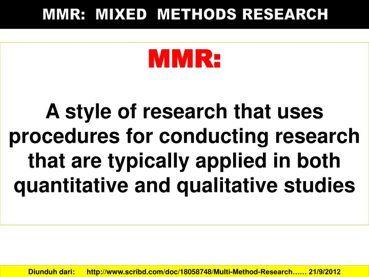 MMR:  MIXED  METHODS RESEARCH