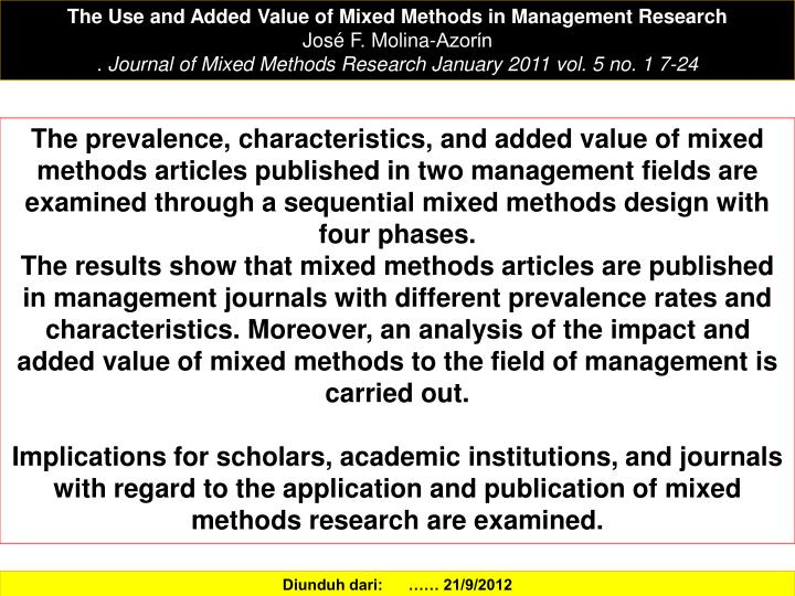 The Use and Added Value of Mixed Methods in Management Research
