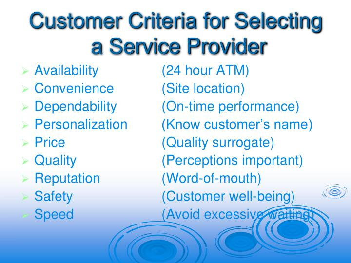 Customer Criteria for Selecting