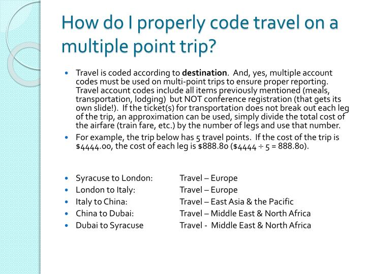 How do I properly code travel on a multiple point trip?
