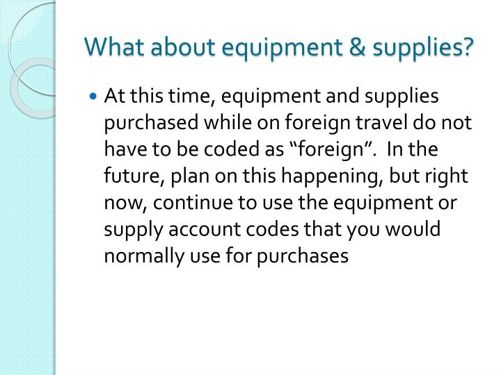 What about equipment & supplies?