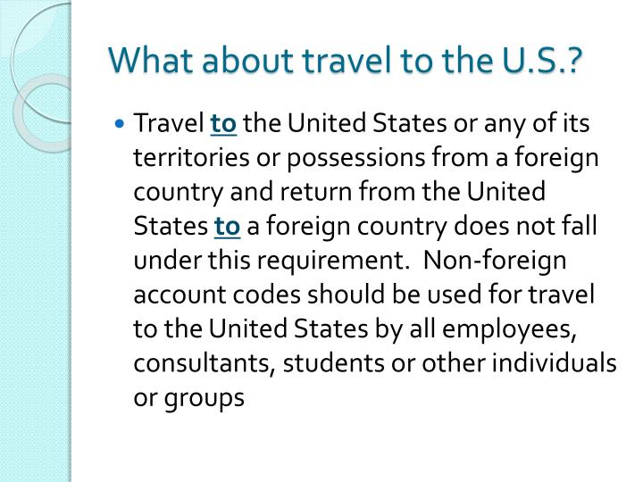 What about travel to the U.S.?