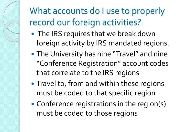 What accounts do I use to properly record our foreign activities?