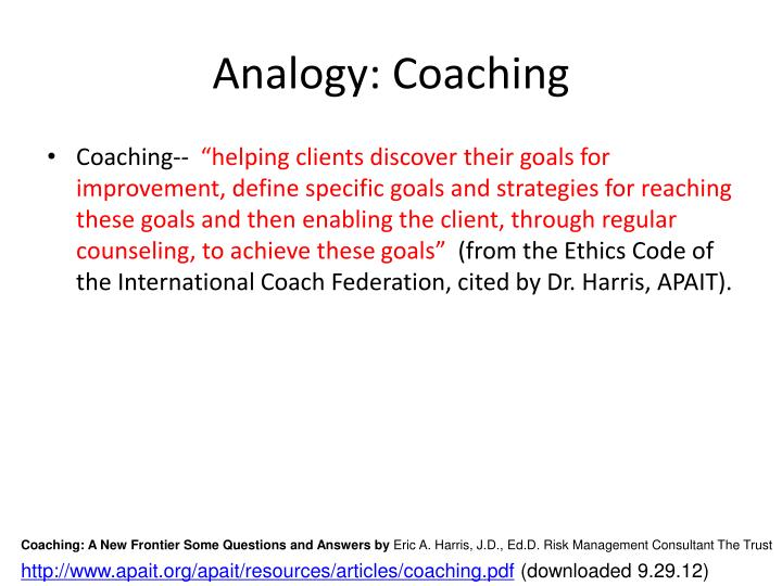Analogy: Coaching