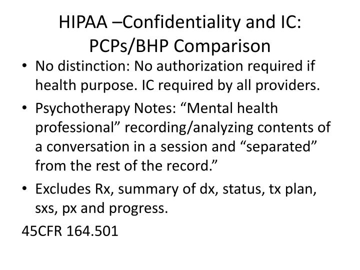 HIPAA –Confidentiality and IC: