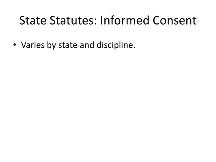 State Statutes: Informed Consent
