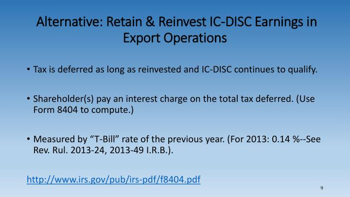 Alternative: Retain & Reinvest IC-DISC Earnings in Export Operations