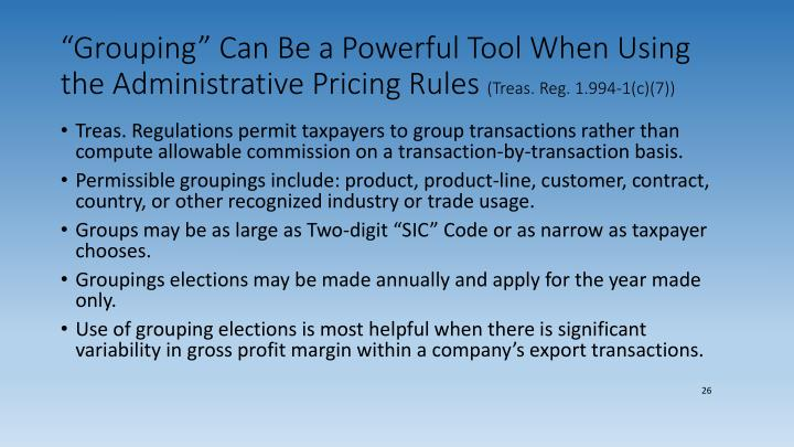 """Grouping"" Can Be a Powerful Tool When Using the Administrative Pricing Rules"