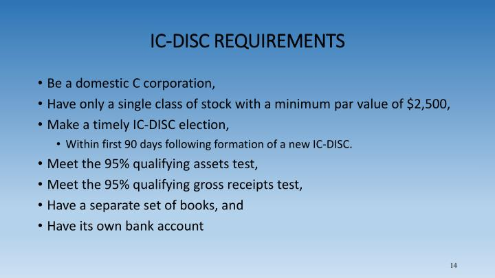 IC-DISC REQUIREMENTS