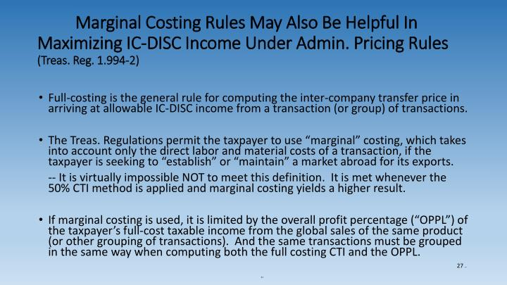 Marginal Costing Rules May Also Be Helpful In Maximizing IC-DISC Income Under Admin. Pricing Rules