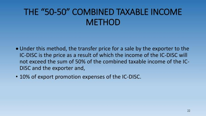 "THE ""50-50"" COMBINED TAXABLE INCOME METHOD"