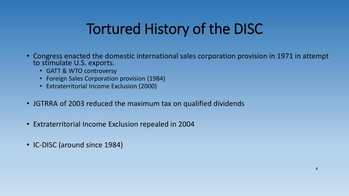 Tortured History of the DISC