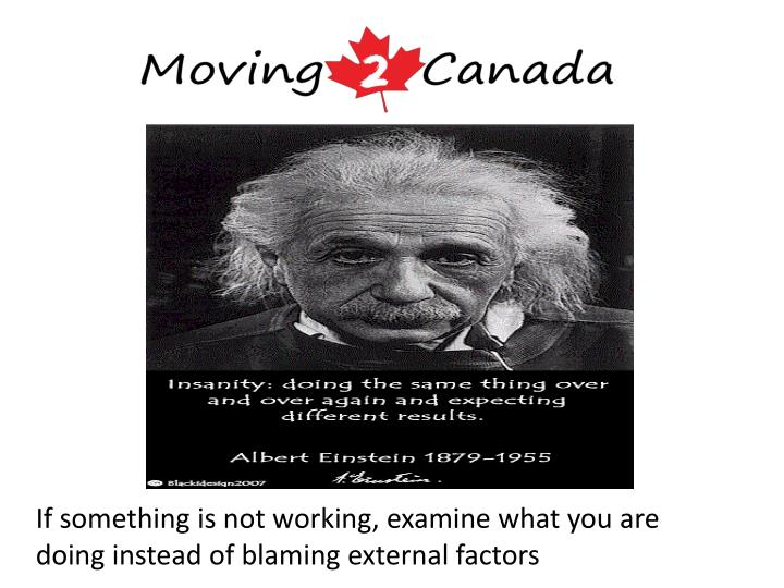 If something is not working, examine what you are