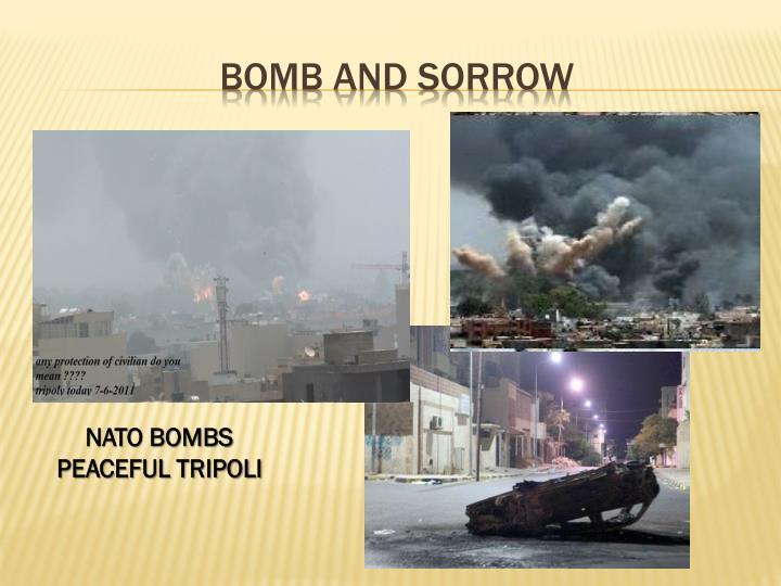 Bomb and sorrow