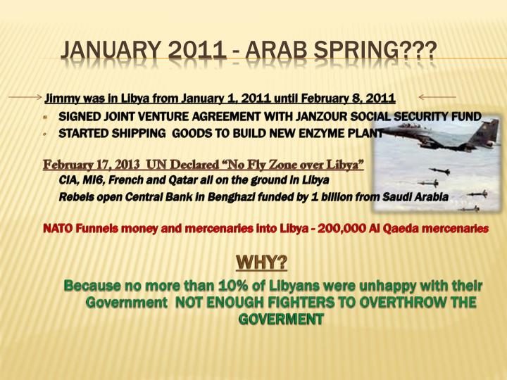 Jimmy was in Libya from January 1, 2011 until February 8, 2011