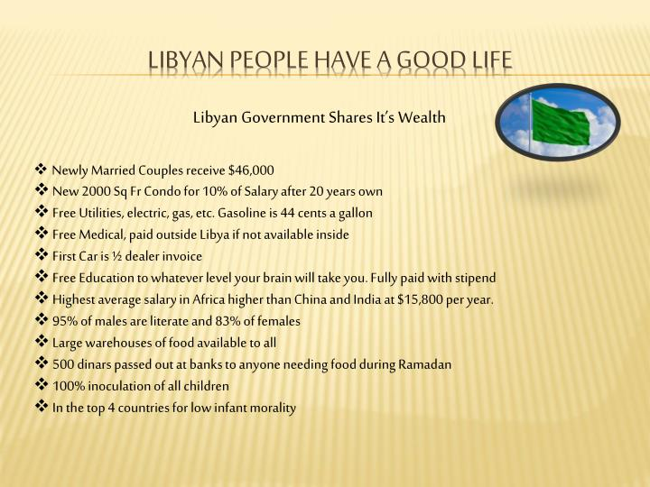 Libyan people have a good life