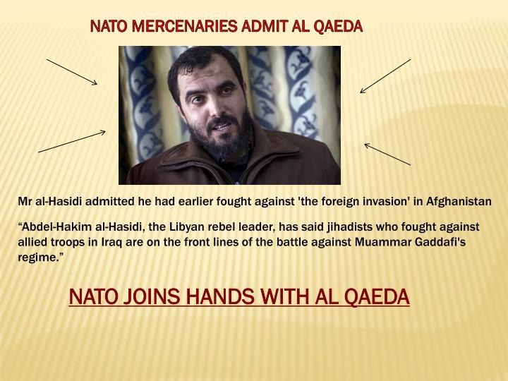 NATO MERCENARIES ADMIT AL QAEDA
