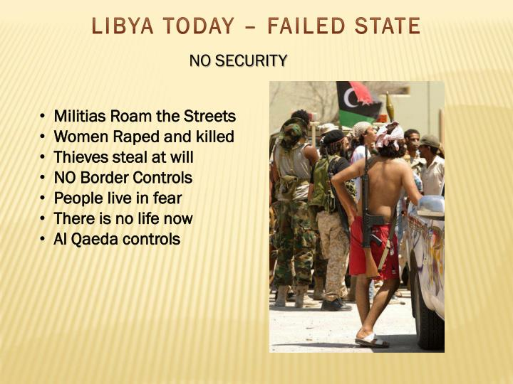 LIBYA TODAY – FAILED STATE