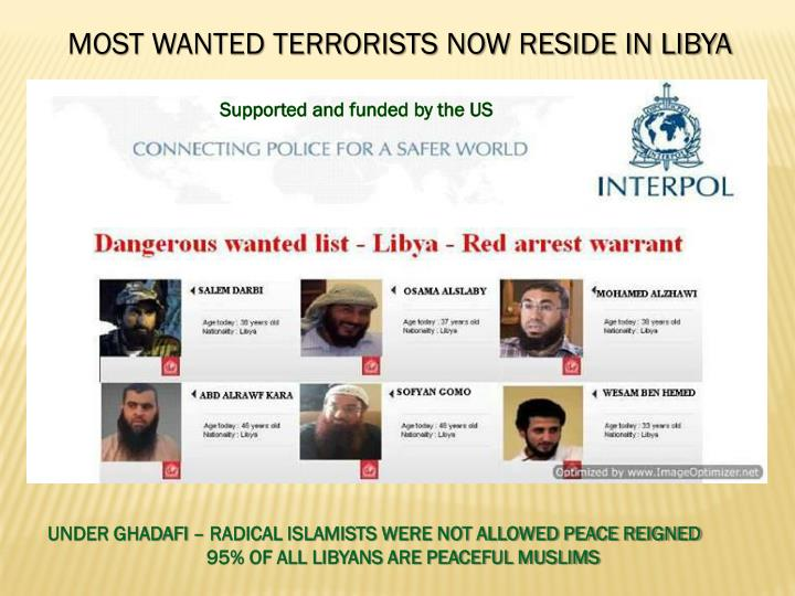MOST WANTED TERRORISTS NOW RESIDE IN LIBYA