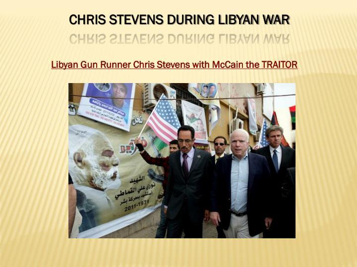 CHRIS STEVENS DURING LIBYAN WAR
