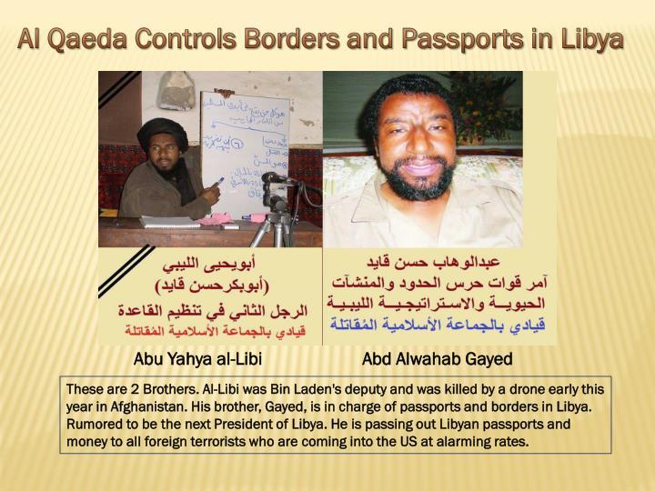 Al Qaeda Controls Borders and Passports in Libya