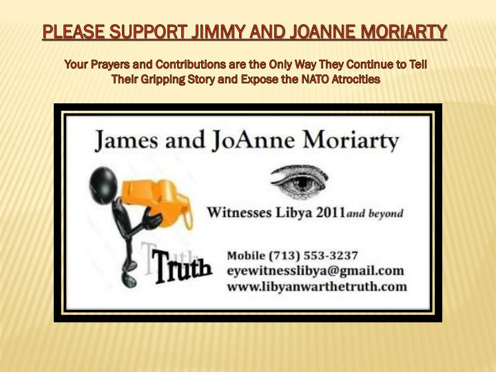 PLEASE SUPPORT JIMMY AND JOANNE MORIARTY