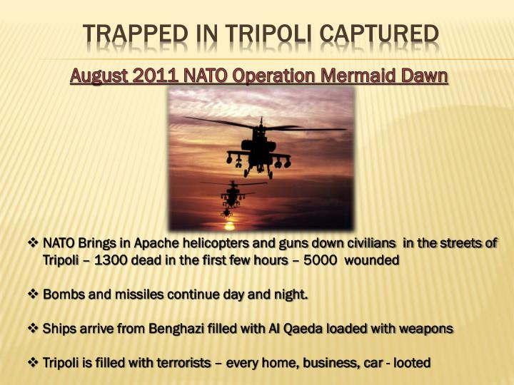 Trapped in Tripoli captured