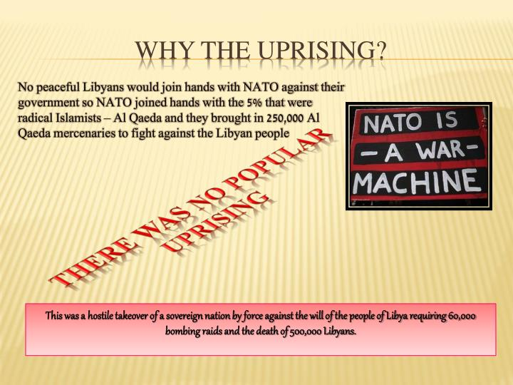 Why the uprising?