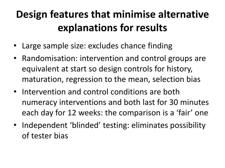 Design features that minimise alternative explanations for results