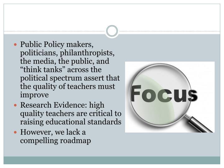 An Increased Focus on Teacher Quality