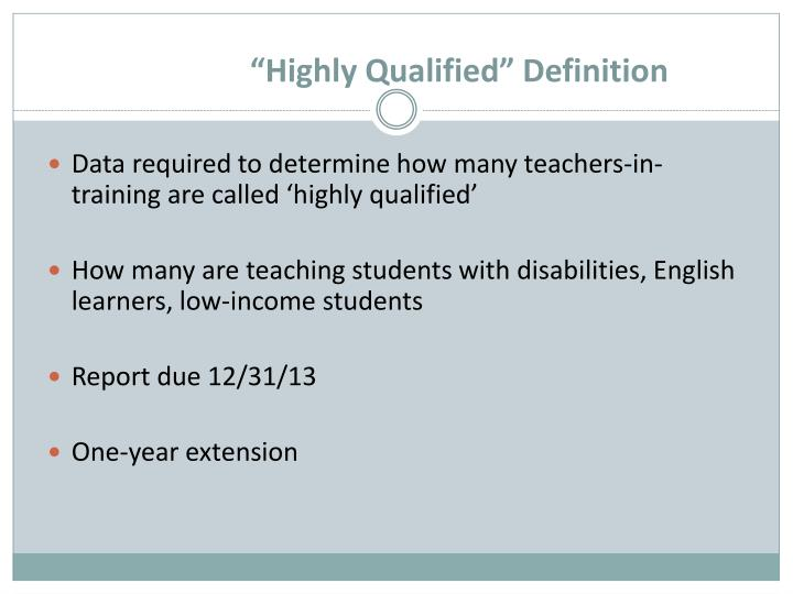 """Highly Qualified"" Definition"