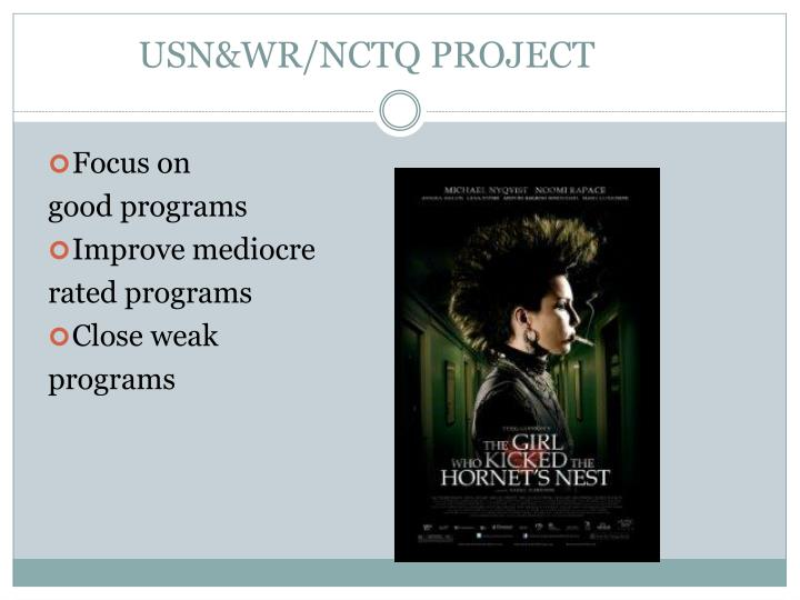 USN&WR/NCTQ PROJECT