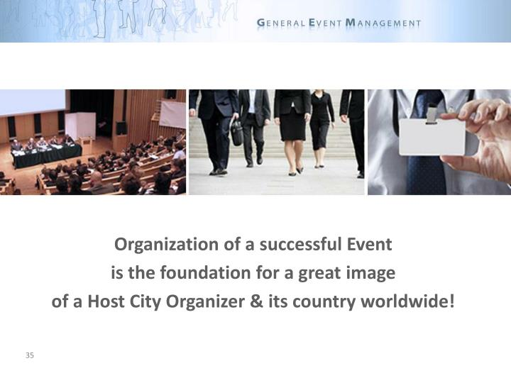 Organization of a successful Event