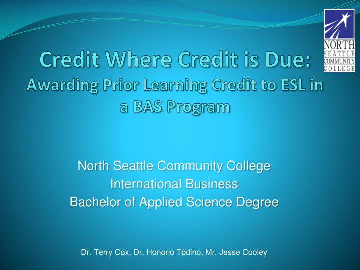 Credit where credit is due awarding prior learning credit to esl in a bas program